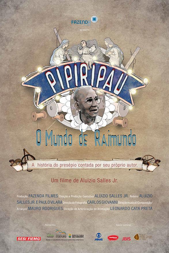 Cartaz Pipiripau Fazenda Filmes